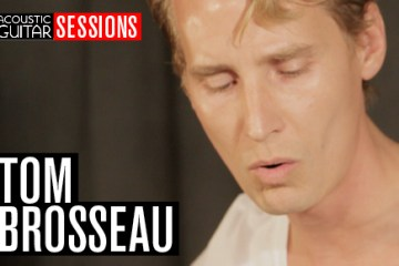 Acoustic Guitar Sessions Presents Tom Brosseau