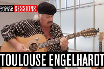coustic Guitar Sessions Presents Toulouse Engelhardt