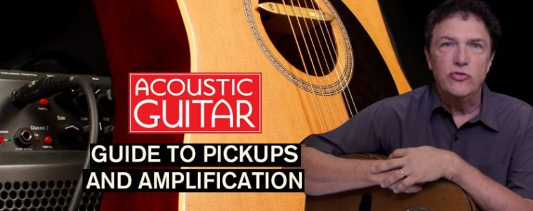 get heard guide to acoustic guitar pickups and amplification
