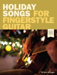 Holiday Songs for Fingerstyle Guitar
