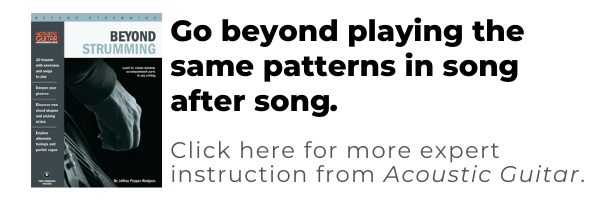 beyond strumming - go beyond playing the same patterns in song after song