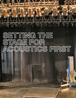 Setting the Stage for Acoustics First