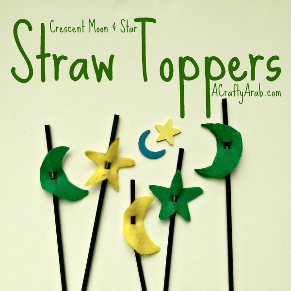 A Crafty Arab Crescent Moon and Star Straw Toppers