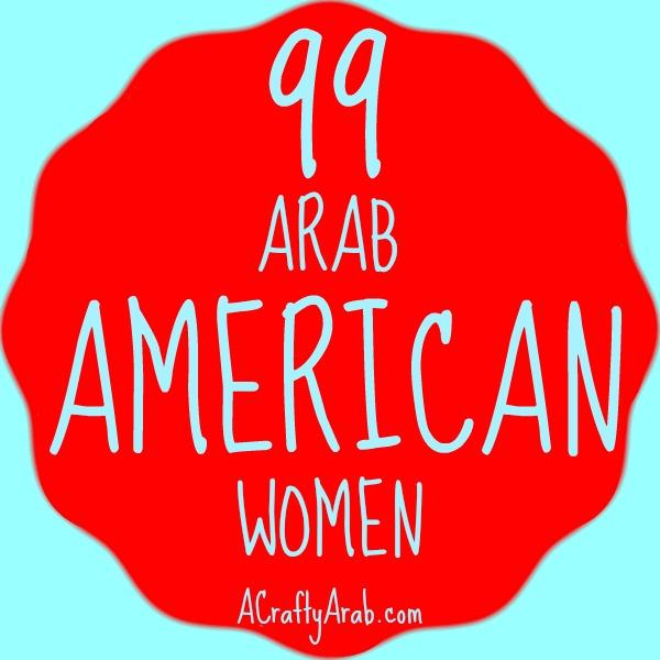 99 Arab American Women {Resource} by A Crafty Arab