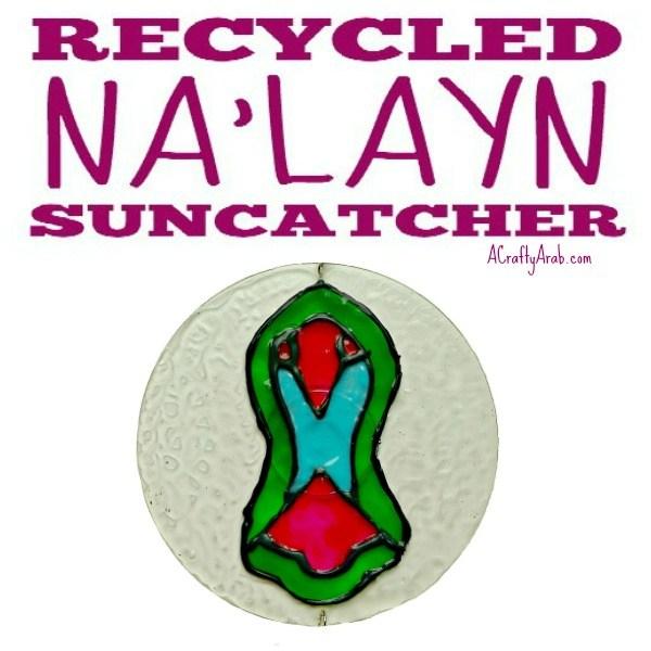 ACraftyArab Recycled Nalayn Suncatcher Tutorial