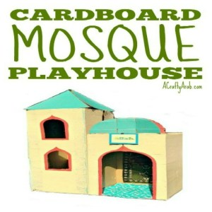 cardboard mosque craft, islam, muslim, playhouse