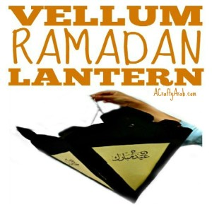 ramadan lantern crafts vellum hanging islam muslim children tutorial