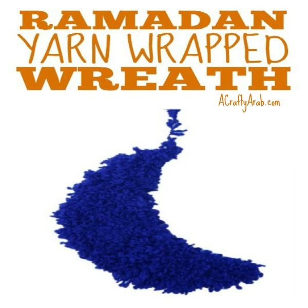 ramadan craft, wreath, yarn, islam, muslim