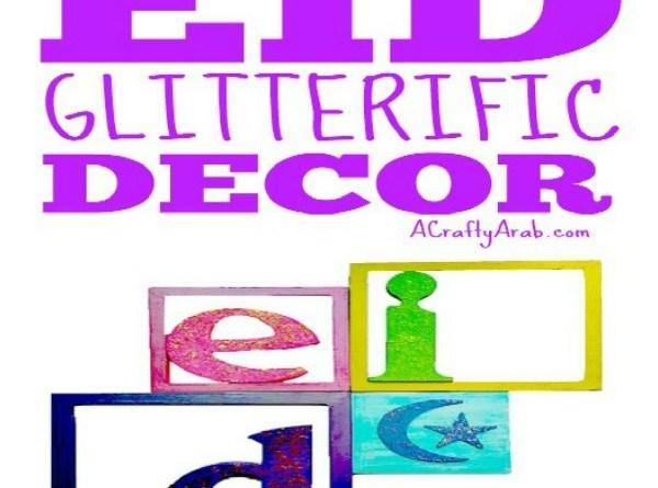 Eid Glitterific Decor {Tutorial}