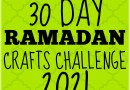 Ramadan Crafts 2021 Challenge {Resource}