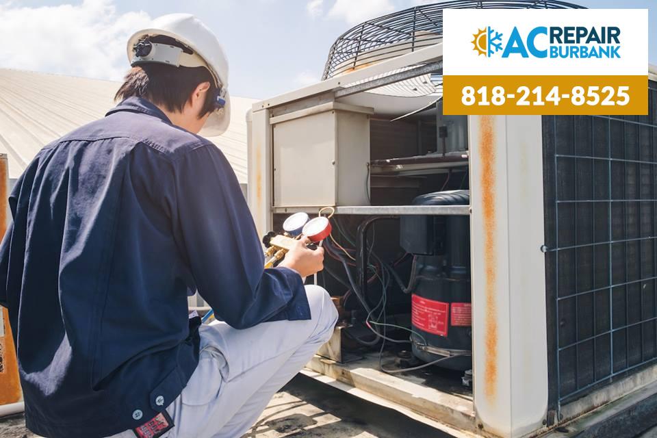 It's Always Advisable to Get Professional AC Repair in Burbank