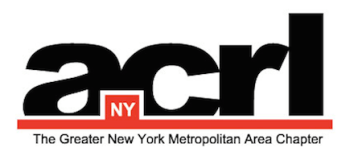 ACRL/NY: Association of College and Research Libraries, Greater New York Metropolitan Area Chapter