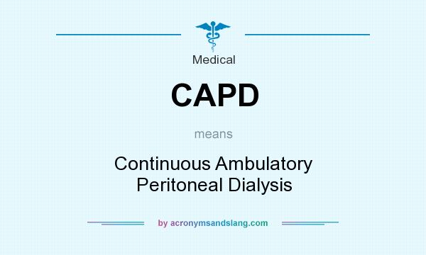 CAPD - Continuous Ambulatory Peritoneal Dialysis in ...