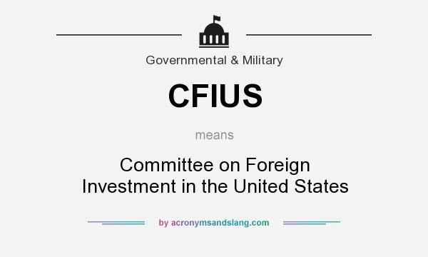Resultado de imagen para CFIUS