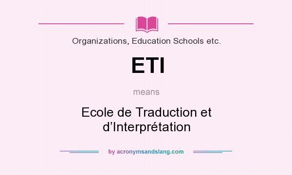 ETI - Ecole de Traduction et d'Interprétation in ...