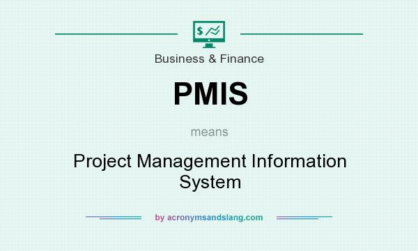 PMIS - Project Management Information System in Business ...