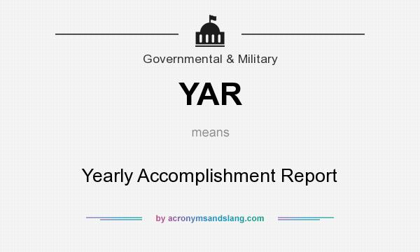 YAR - Yearly Accomplishment Report in Governmental & Military by ...