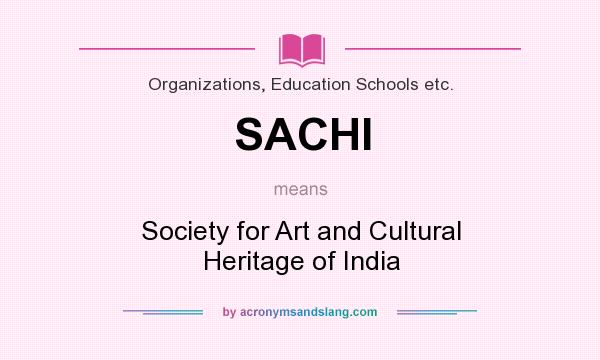 What does SACHI mean? - Definition of SACHI - SACHI stands ...
