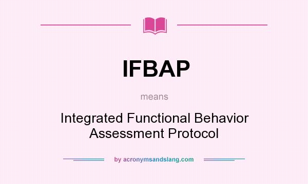 What does IFBAP mean? - Definition of IFBAP - IFBAP stands for ...