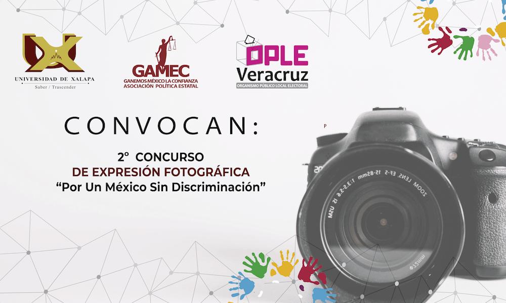 """La Asociación Política Estatal Ganemos México la Confianza (GAMEC) en conjunto con la Universidad de Xalapa (UX), invitan al segundo concurso de expresión fotográfica """"Por un México sin Discriminación""""."""