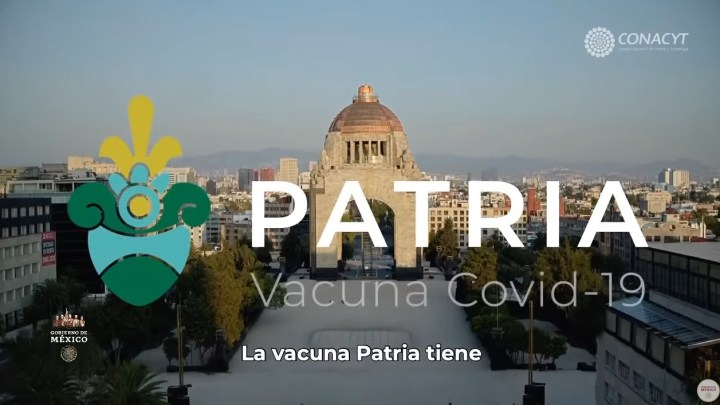 """Vacuna mexicana financiada por CONACYT, """"Patria"""" iniciará pruebas de fase 1 con voluntarios"""