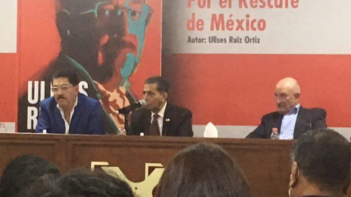 """""""Por el Rescate de México"""":La visión de Ulises Ruíz, plasmada en su libro"""