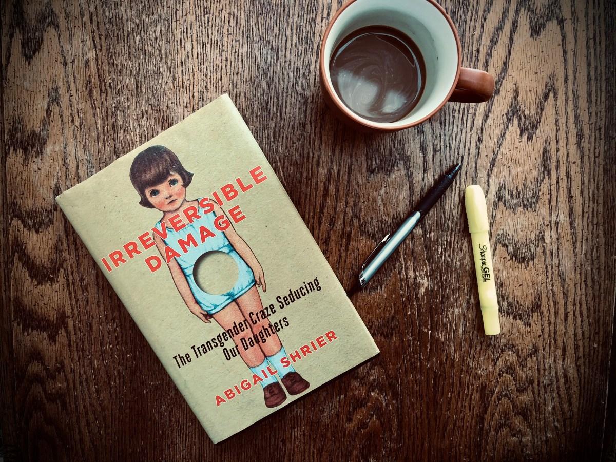 Irreversible Damage Abigail Shrier Book Review