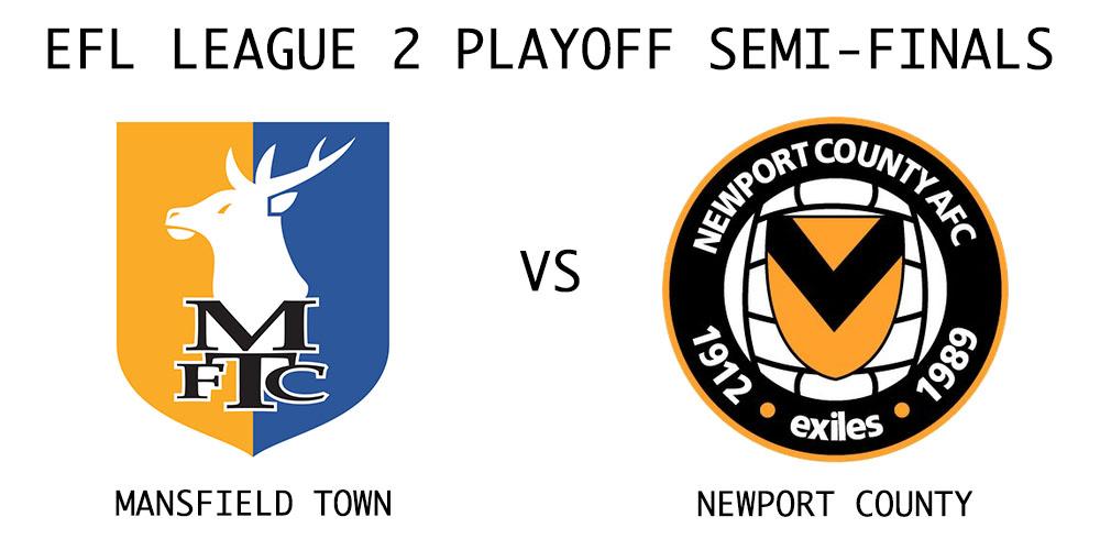 Mansfield Town vs Newport County