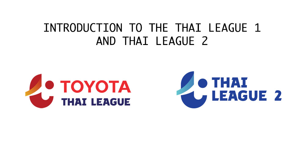 Introduction to Thai League 1