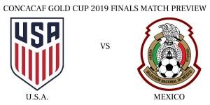 U.S.A. vs Mexico 2019 CONCACAF Gold Cup Finals