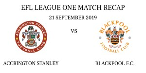 Accrington Stanley vs Blackpool recap