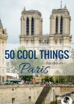 50 Cool Things to do in Paris