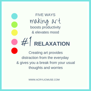 five ways making art boosts productivity and elevates mood number one relaxation