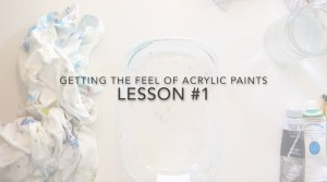 getting the feel of acrylic paints lesson video janet bright acrylic muse teachers pay teachers