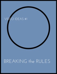 VIDEO ideas acrylicmuse breaking the rules video