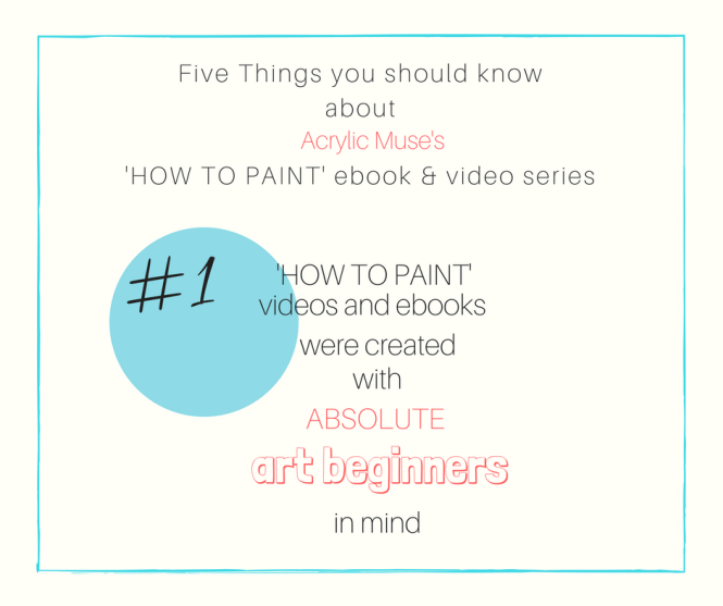 things you should know about acrylic muse how to paint video series and ebooks-3