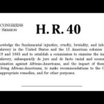 The problem with the H.R. 40 reparations bill. The devil in the details. 18