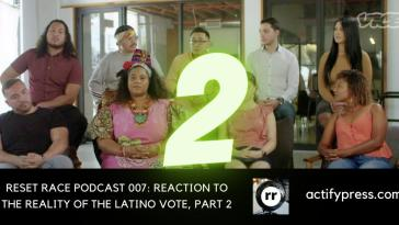 latino vote, reset race, reparations