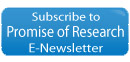 Subscribe to Promise of Research E-Newsletter