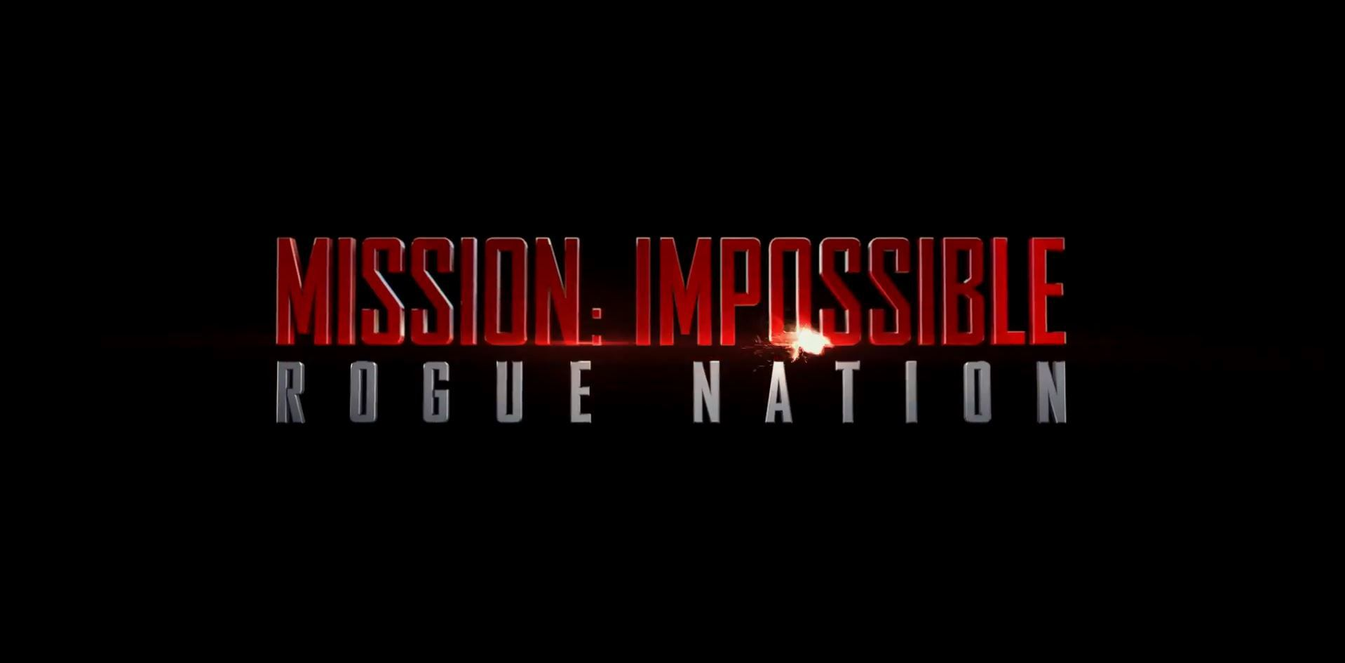 The MISSION IMPOSSIBLE  ROGUE NATION Full Trailer Has