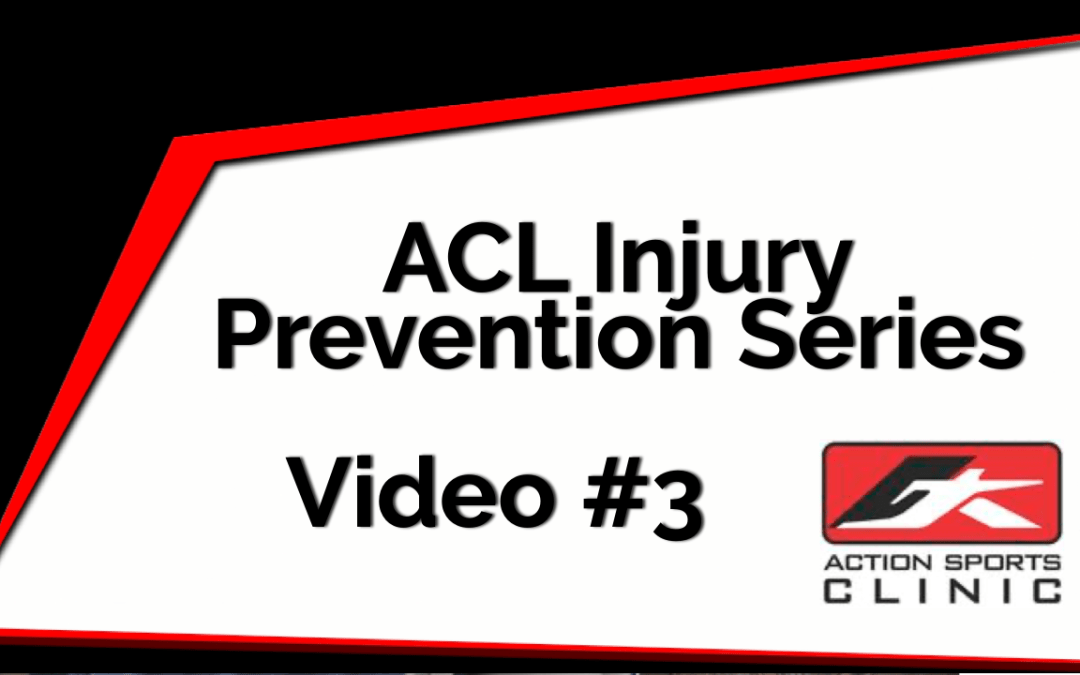 ACL Injury Prevention Series – Video #3