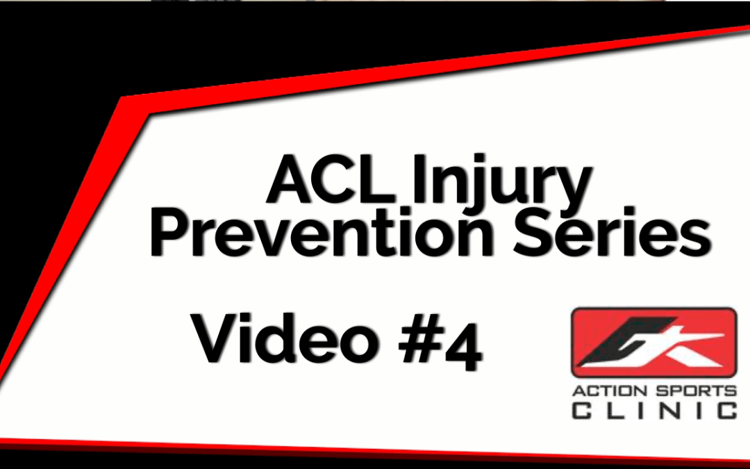 ACL Injury Prevention Series – Video #4