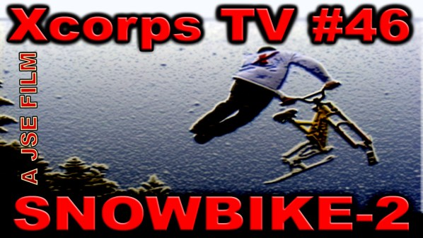 Xcorps46SNOWBIKE2poster0