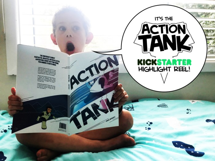 Welcome to the Action Tank Kickstarter Highlight Reel