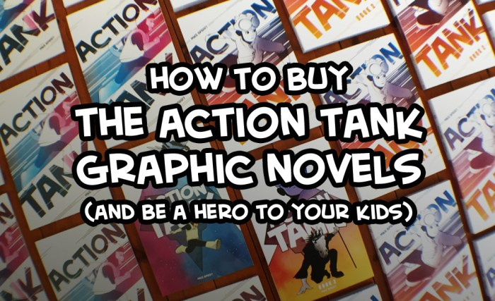 How to buy the Action Tank graphic novels (and be a hero to your kids)