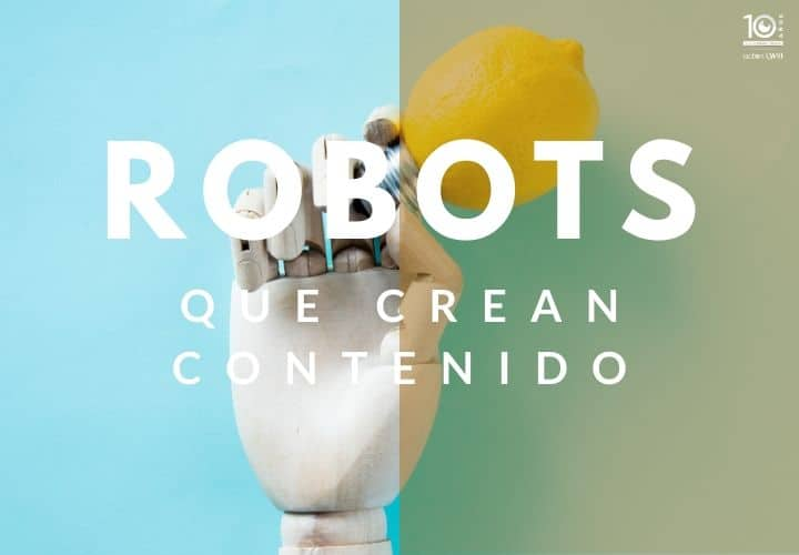 Robots que crean contenido