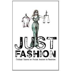 Just Fashion: Critical Cases on Social Justice and Fashion