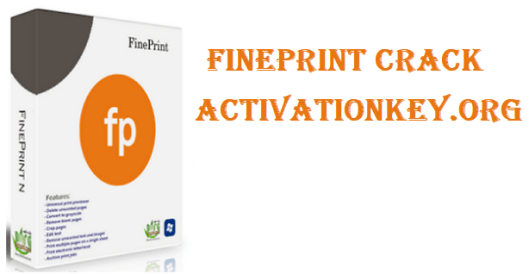 FinePrint Crack + Activation Key Full Version [2020]