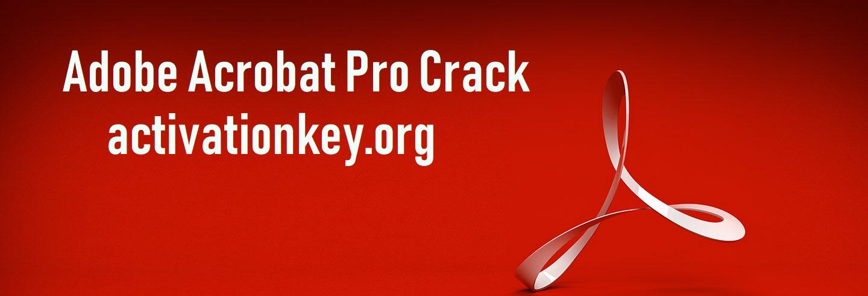 Adobe Acrobat Pro Crack With Keygen {Activation Key} (ISO + Free)