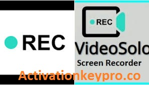 VideoSolo Screen Recorder Crack